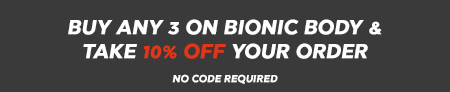 Buy 2 & Get The 3rd Half Price On All Bionic Body